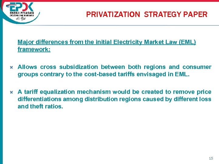 privatization of the turkish electricity distribution In the recent years, the privatization administration of the prime ministry of the republic of turkey (the administration) has given priority to the privatization of several electricity distribution companies (the distribution company.