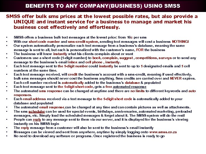 BENEFITS TO ANY COMPANY(BUSINESS) USING SMSS offer bulk sms prices at the lowest possible