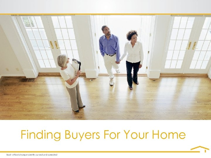 Finding Buyers For Your Home