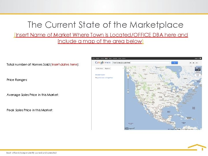 The Current State of the Marketplace (Insert Name of Market Where Town Is Located/OFFICE