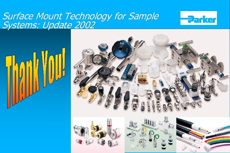 Surface Mount Technology for Sample Systems: Update 2002