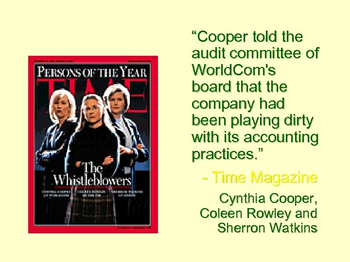 """""""Cooper told the audit committee of World. Com's board that the company had been"""