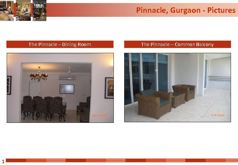 Pinnacle, Gurgaon - Pictures The Pinnacle – Dining Room 1 The Pinnacle – Common
