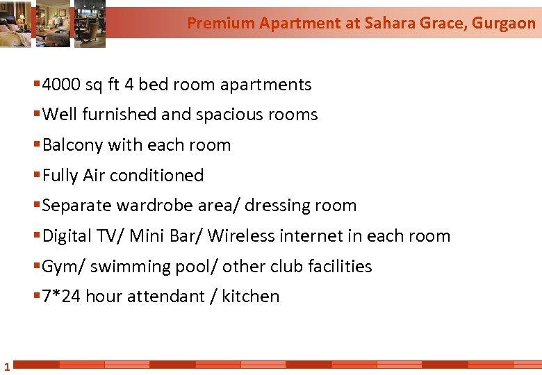 Premium Apartment at Sahara Grace, Gurgaon § 4000 sq ft 4 bed room apartments