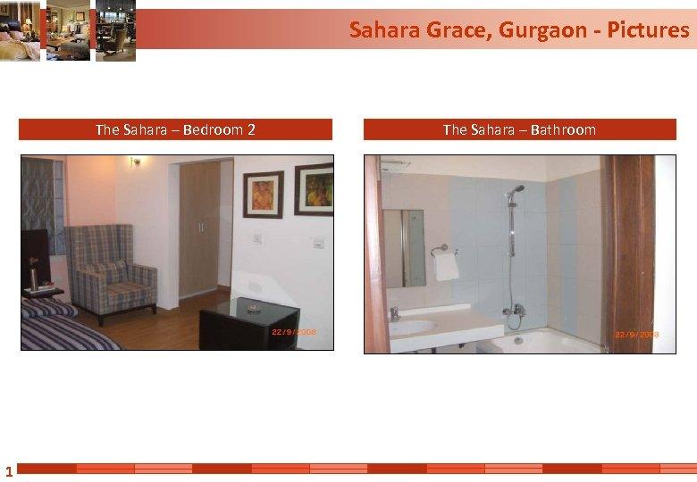 Sahara Grace, Gurgaon - Pictures The Sahara – Bedroom 2 1 The Sahara –
