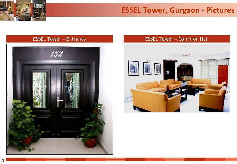ESSEL Tower, Gurgaon - Pictures ESSEL Tower – Entrance 1 ESSEL Tower – Common