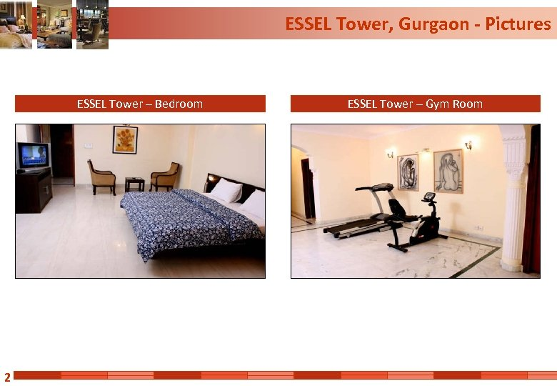 ESSEL Tower, Gurgaon - Pictures ESSEL Tower – Bedroom 2 ESSEL Tower – Gym