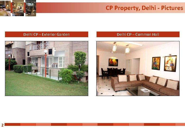 CP Property, Delhi - Pictures Delhi CP – Exterior Garden 2 Delhi CP –