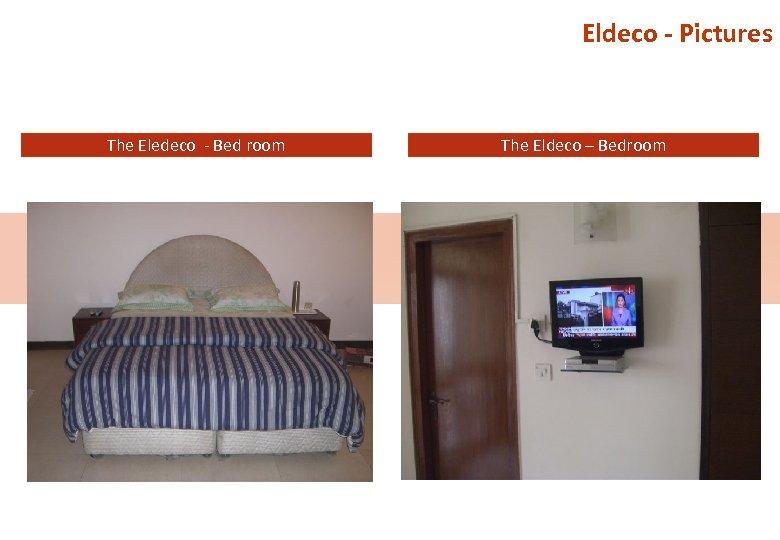 Eldeco - Pictures The Eledeco - Bed room The Eldeco – Bedroom