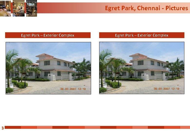 Egret Park, Chennai - Pictures Egret Park – Exterior Complex 3 Egret Park –