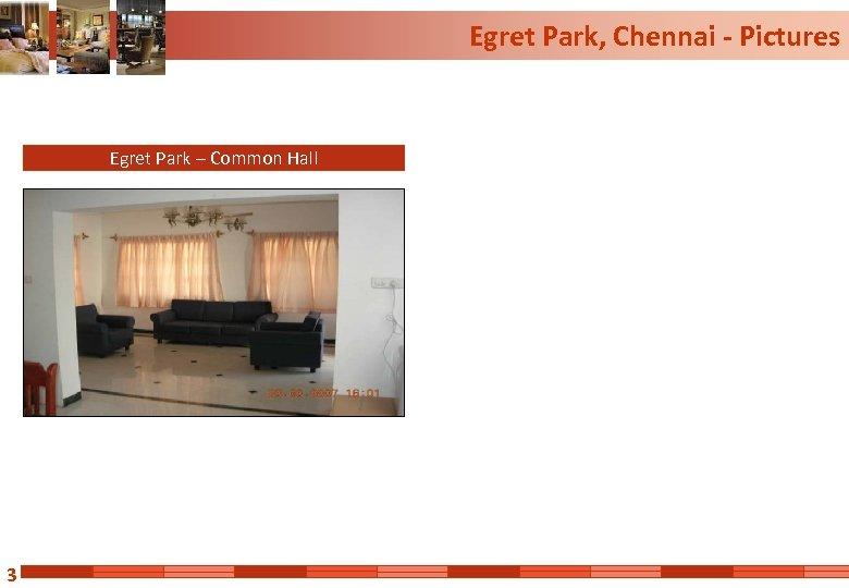 Egret Park, Chennai - Pictures Egret Park – Common Hall 3