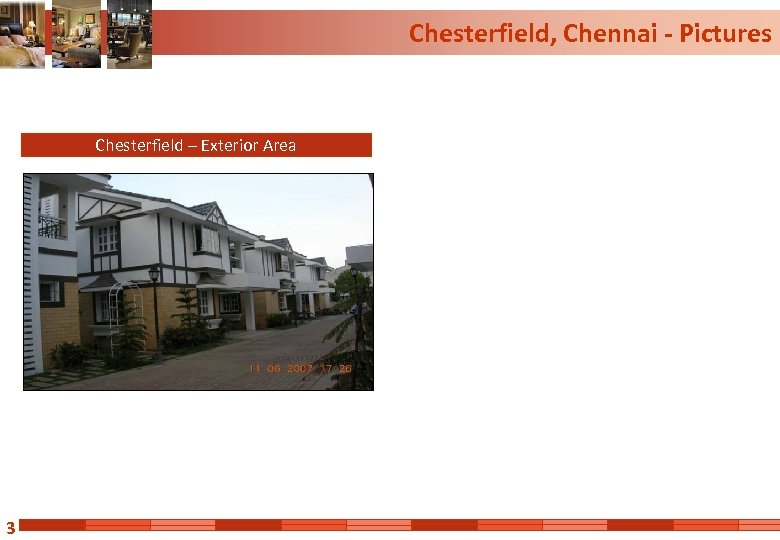 Chesterfield, Chennai - Pictures Chesterfield – Exterior Area 3