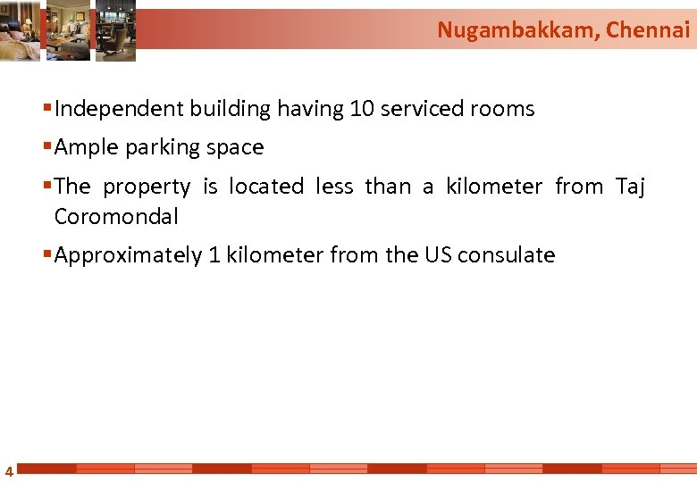Nugambakkam, Chennai § Independent building having 10 serviced rooms § Ample parking space §