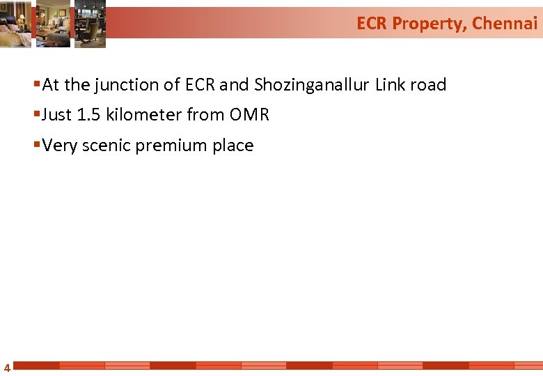 ECR Property, Chennai § At the junction of ECR and Shozinganallur Link road §