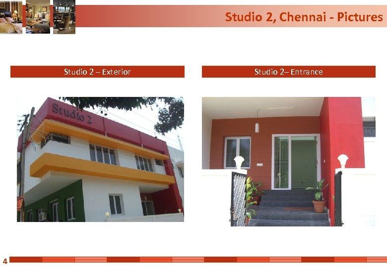 Studio 2, Chennai - Pictures Studio 2 – Exterior 4 Studio 2– Entrance