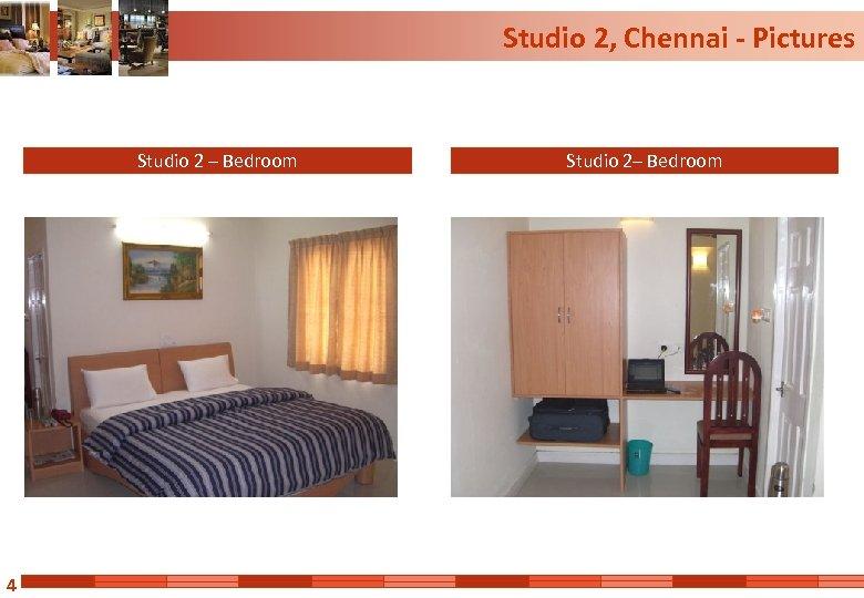 Studio 2, Chennai - Pictures Studio 2 – Bedroom 4 Studio 2– Bedroom
