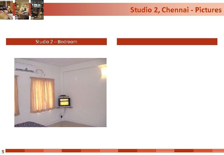 Studio 2, Chennai - Pictures Studio 2 – Bedroom 5