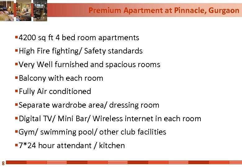 Premium Apartment at Pinnacle, Gurgaon § 4200 sq ft 4 bed room apartments §