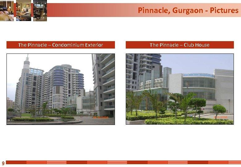 Pinnacle, Gurgaon - Pictures The Pinnacle – Condominium Exterior 9 The Pinnacle – Club