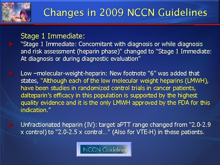 """Changes in 2009 NCCN Guidelines Stage 1 Immediate: ► """"Stage 1 Immediate: Concomitant with"""