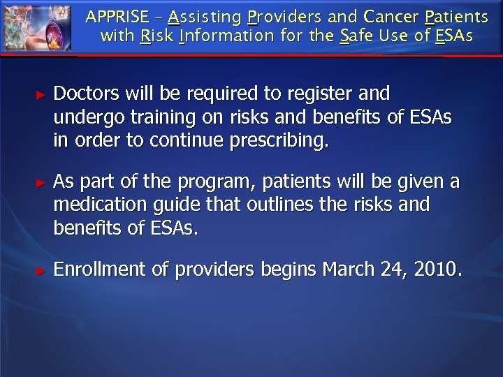 APPRISE – Assisting Providers and Cancer Patients with Risk Information for the Safe Use