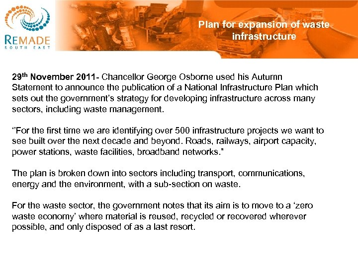 Plan for expansion of waste infrastructure 29 th November 2011 - Chancellor George Osborne