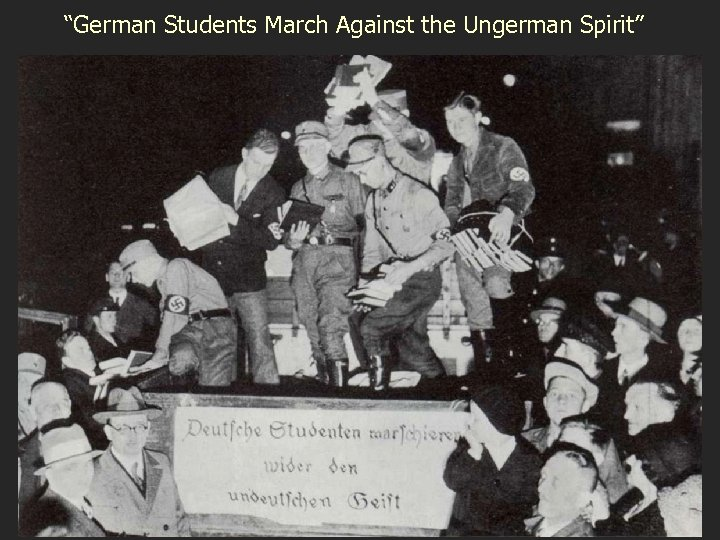 """""""German Students March Against the Ungerman Spirit"""""""
