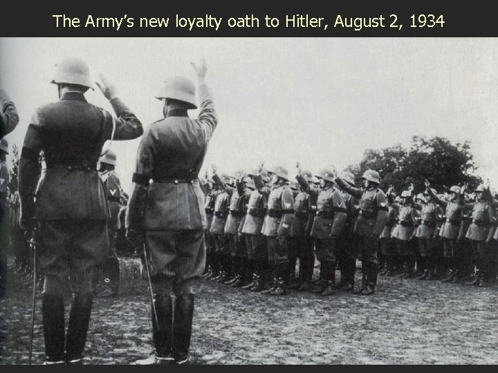 The Army's new loyalty oath to Hitler, August 2, 1934