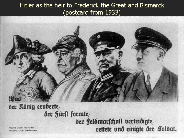 Hitler as the heir to Frederick the Great and Bismarck (postcard from 1933)
