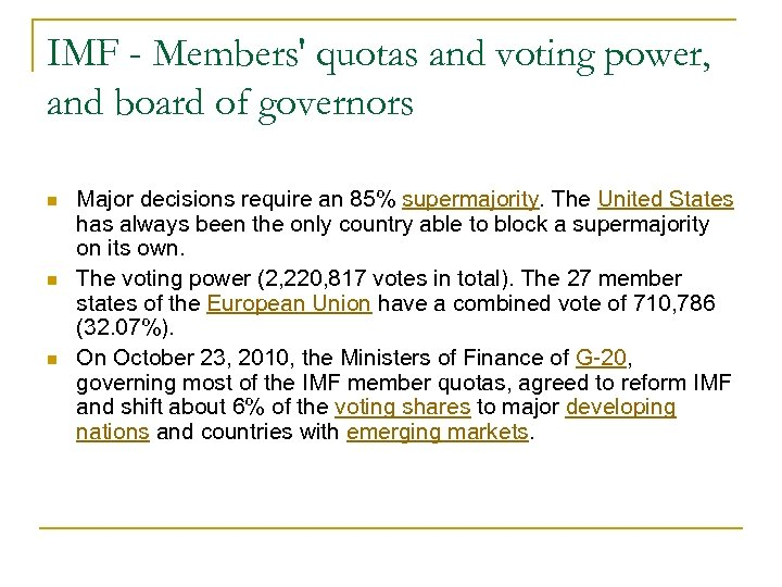 IMF - Members' quotas and voting power, and board of governors n n n