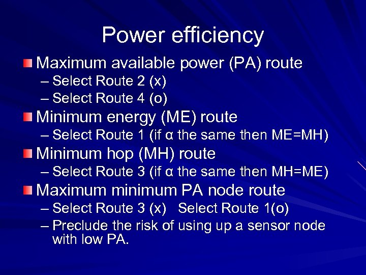 Power efficiency Maximum available power (PA) route – Select Route 2 (x) – Select
