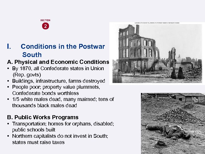 SECTION 2 I. Conditions in the Postwar South A. Physical and Economic Conditions •