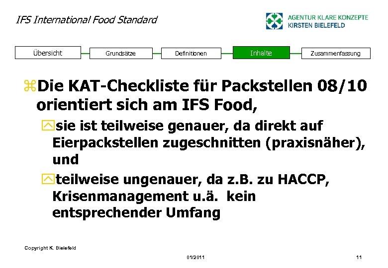 IFS International Food Standard Übersicht Grundsätze Definitionen Inhalte Zusammenfassung z. Die KAT-Checkliste für Packstellen