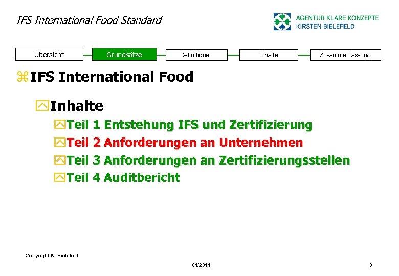 IFS International Food Standard Übersicht Grundsätze Definitionen Inhalte Zusammenfassung z IFS International Food y.