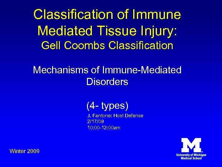 Classification of Immune Mediated Tissue Injury: Gell Coombs Classification Mechanisms of Immune-Mediated Disorders (4