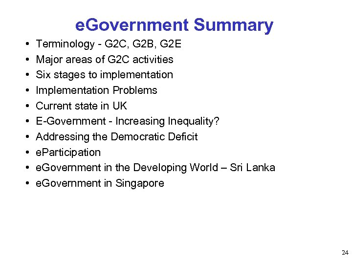 e. Government Summary • • • Terminology - G 2 C, G 2 B,