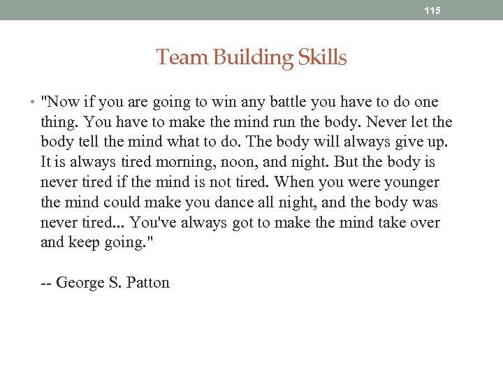 115 Team Building Skills •