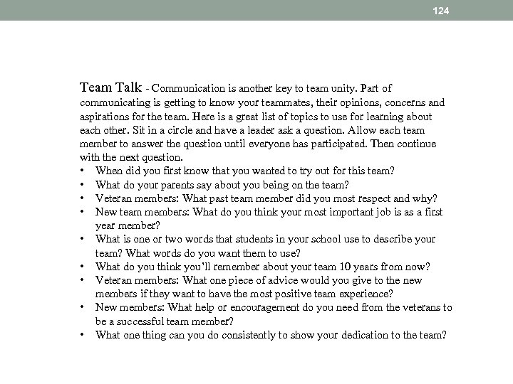 124 Team Talk - Communication is another key to team unity. Part of communicating