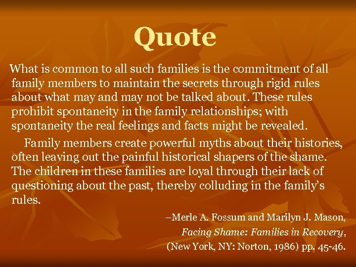 Quote What is common to all such families is the commitment of all family