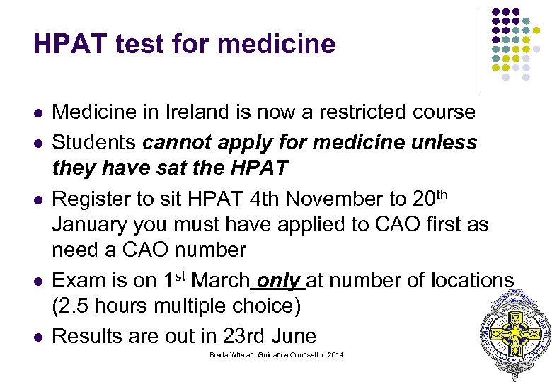 HPAT test for medicine l l l Medicine in Ireland is now a restricted
