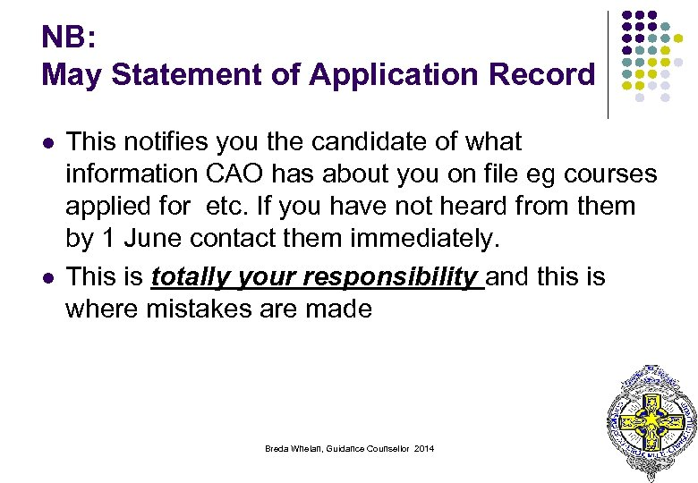 NB: May Statement of Application Record l l This notifies you the candidate of