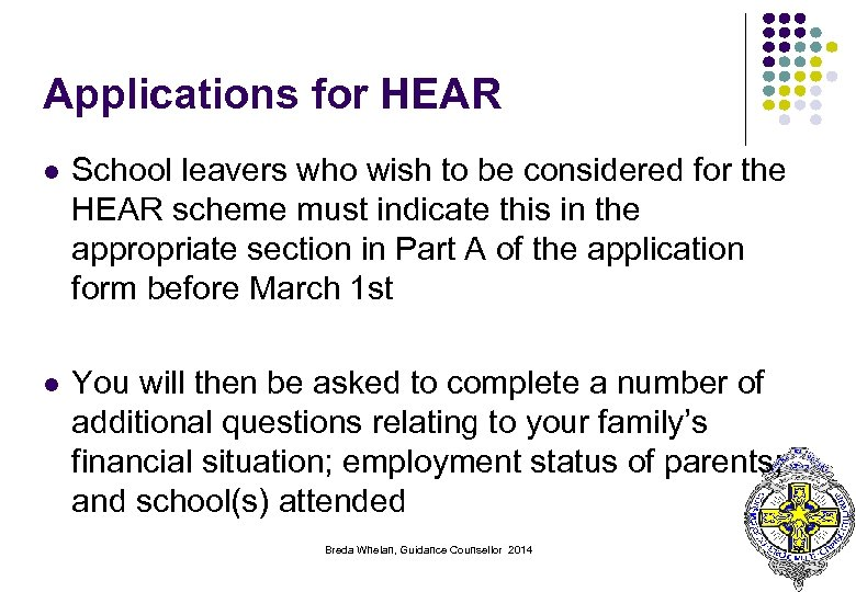 Applications for HEAR l School leavers who wish to be considered for the HEAR