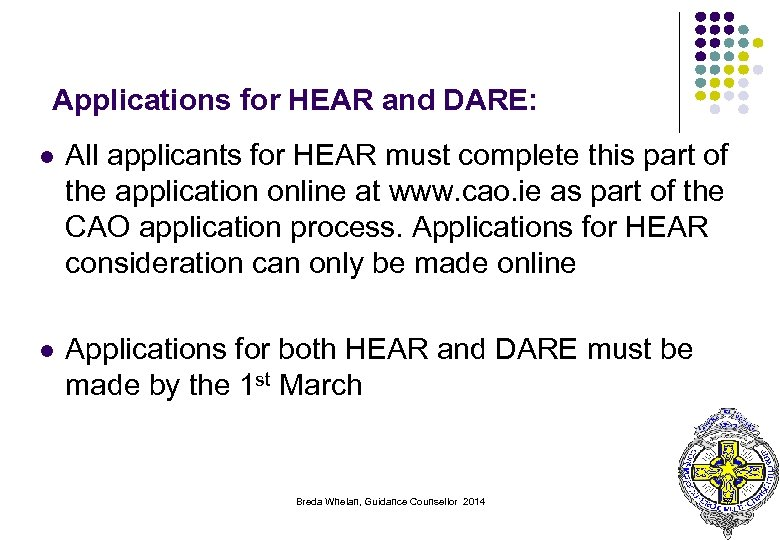 Applications for HEAR and DARE: l All applicants for HEAR must complete this part