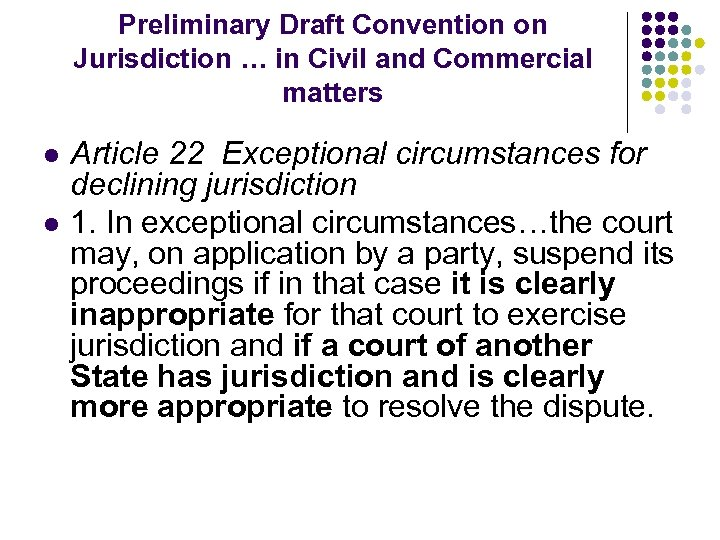 Preliminary Draft Convention on Jurisdiction … in Civil and Commercial matters l l Article