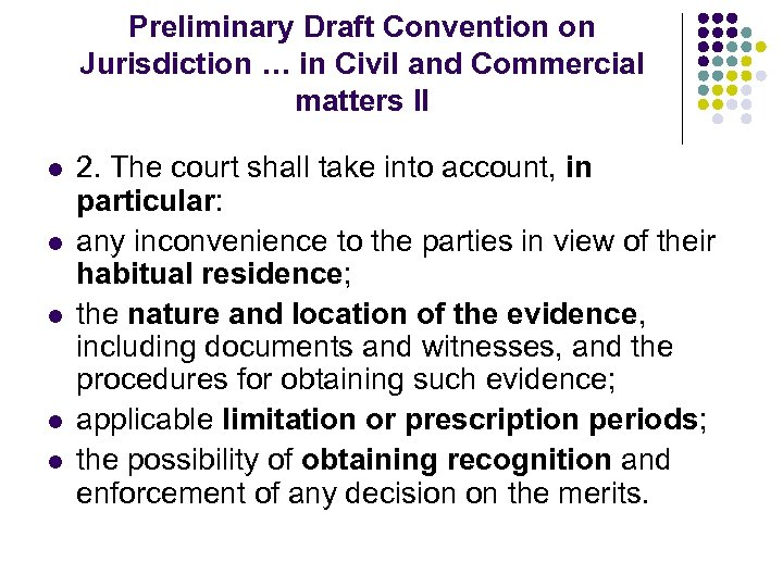Preliminary Draft Convention on Jurisdiction … in Civil and Commercial matters II l l
