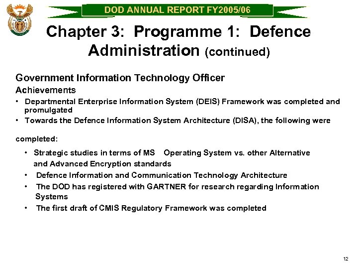 DOD ANNUAL REPORT FY 2005/06 Chapter 3: Programme 1: Defence Administration (continued) Government Information