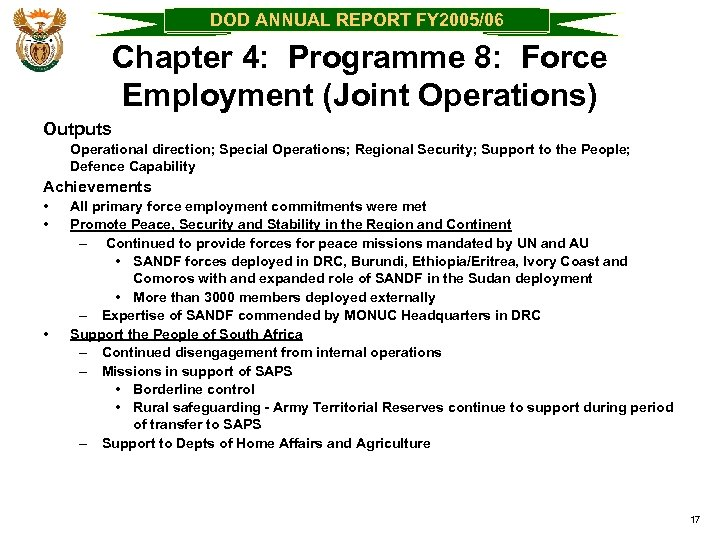 DOD ANNUAL REPORT FY 2005/06 Chapter 4: Programme 8: Force Employment (Joint Operations) Outputs