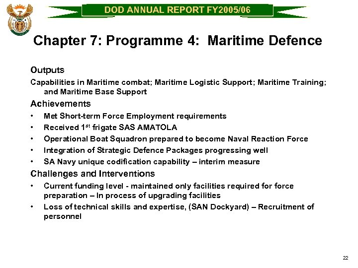 DOD ANNUAL REPORT FY 2005/06 Chapter 7: Programme 4: Maritime Defence Outputs Capabilities in