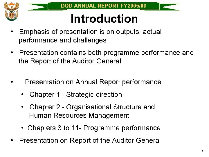 DOD ANNUAL REPORT FY 2005/06 Introduction • Emphasis of presentation is on outputs, actual