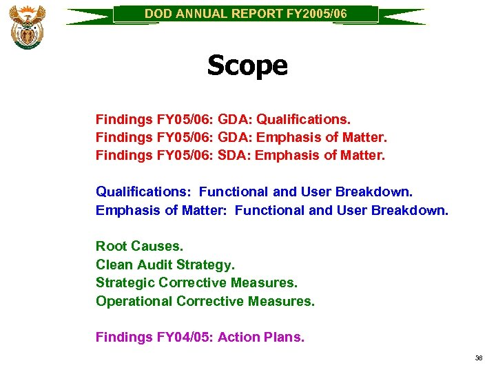 DOD ANNUAL REPORT FY 2005/06 Scope Findings FY 05/06: GDA: Qualifications. Findings FY 05/06: